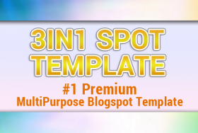 """3IN1 Spot Template"" #1 MultiPurpose Blogspot Template"