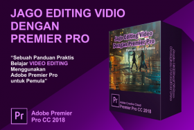 Jago Editing Video Dengan Premier Pro